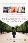 The Sharper Your Knife, The Less You Cry - Kathleen Flinn