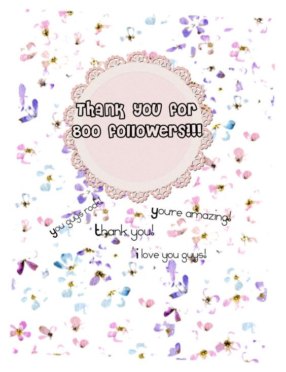 """""""Thank you for 800 followers!!"""" by arm2003 ❤ liked on Polyvore featuring art"""
