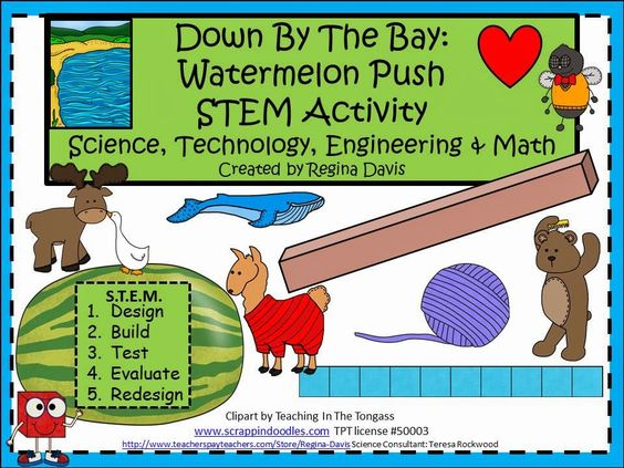 $ - Down By The Bay Watermelon Push STEM Activity.  Have your students have some fun at the end of the year with this Science, Technology, Engineering, and Math activity using a small sized watermelon.  Enjoy! Regina Davis aka Queen Chaos at Fairy Tales And Fiction By 2.