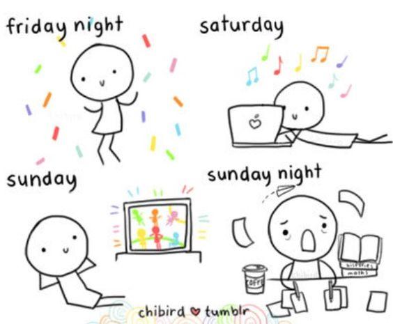 Every weekend ugh