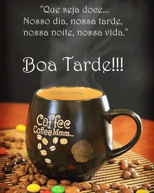 Boa tarde e uma chicara de café