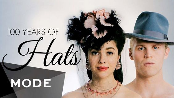 100 Years of Hat Fashion for Both Men & Women Shown Decade by Decade In Under Three Minutes