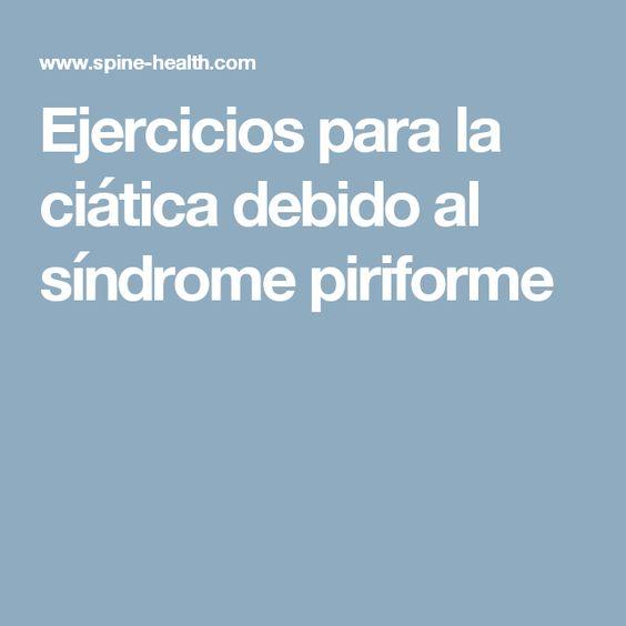 Ejercicios para la ciática debido al síndrome piriforme