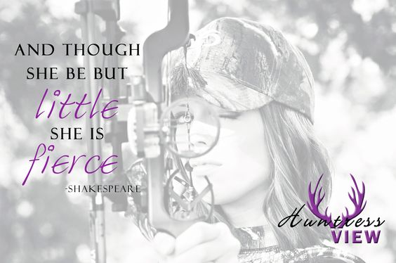 And Though She Be But Little She Is Fierce -William