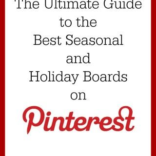 The Ultimate Guide to the Best Seasonal and Holiday Boards on Pinterest | SallieBorrink.com
