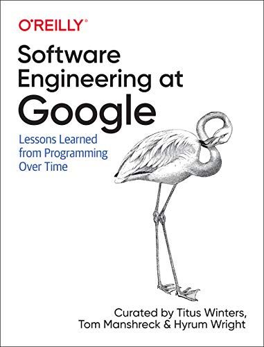 Free Pdf Software Engineering At Google Lessons Learned From