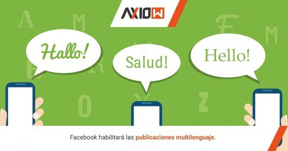 Facebook habilitará las publicaciones multilenguaje