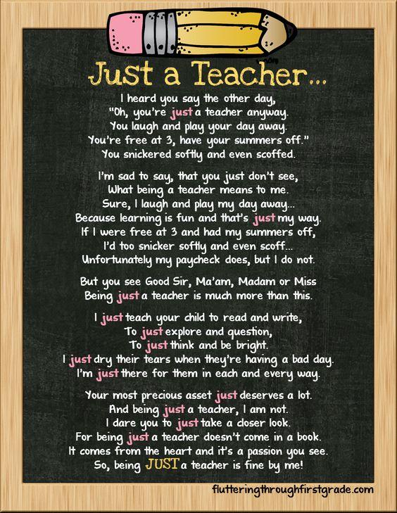 Just a Teacher poem...just in time for Teacher Appreciation week!  <3