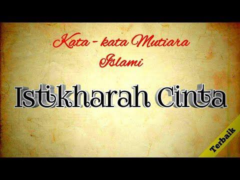 Foto Kata Kata Mutiara Cinta Islami Kata Kata Cinta Islami Istikharah Cinta Youtube 19 Kata Kata Mutiara Cinta Islami 41 Ka Kata Kata Mutiara Mutiara Cinta