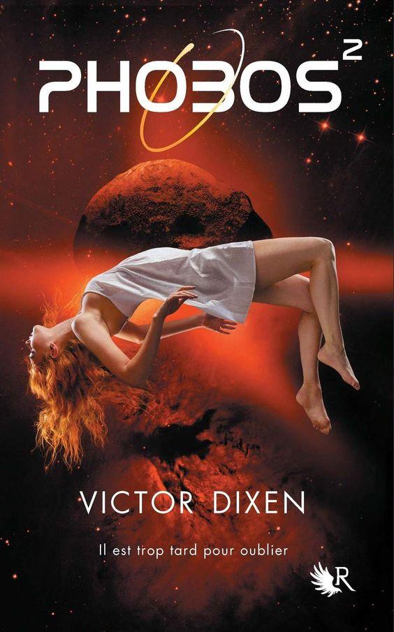 Phobos T2, 3 et 4 de Victor Dixen