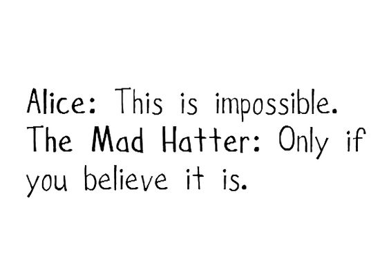 Alice to the Mad Hatter