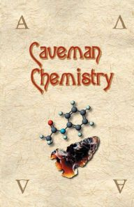 Caveman Chemistry / Edition 1 by Kevin M. Dunn Download