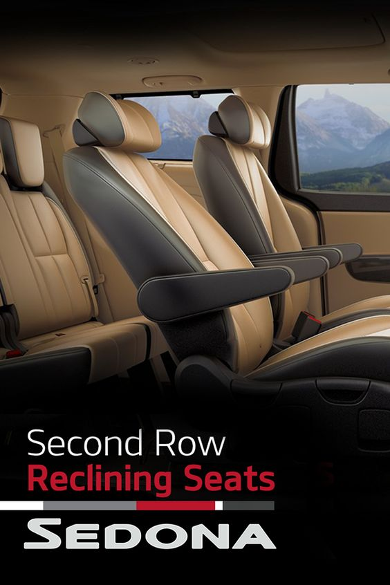 The Kia Sedona lets you live first-class (like the kids do) with 2nd row reclining seats.