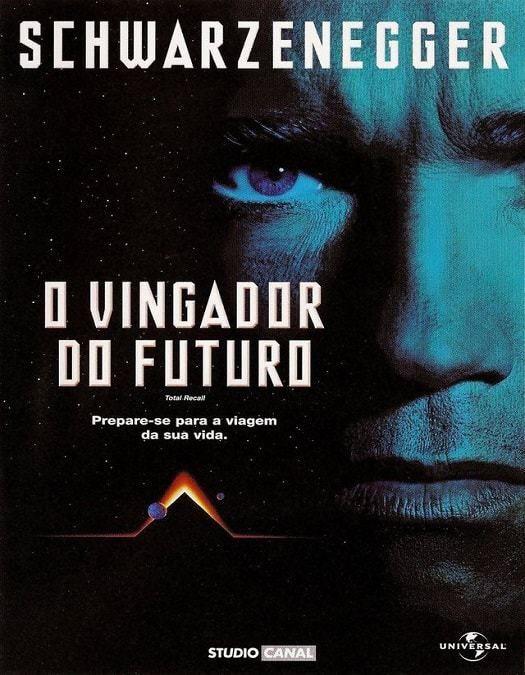 O Vingador Do Futuro 1990 Dublado O Vingador Do Futuro Filmes