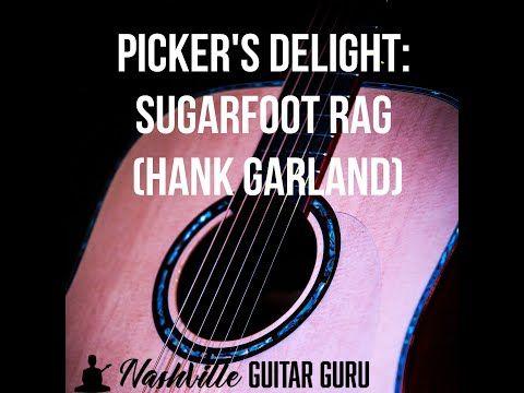 Picker S Delight Sugarfoot Rag Youtube Guitar Tutorial Guitar Rag