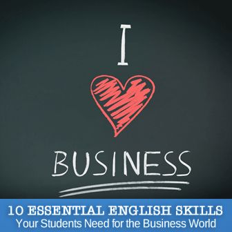 10 Essential English Skills Your Students Need for the Business World: