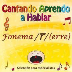 Cantando Aprendo A Hablar Especialistas Fonema Rr Vibrante Múltiple Ejercicios Lenguaje Audición Y Lenguaje Estimular El Lenguaje