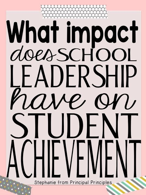 The Impact of School Leadership on Student Achievement