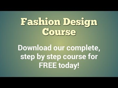 How To Become A Fashion Designer Free Fashion Design Course Youtube Fashion Designing Course Design Course Become A Fashion Designer