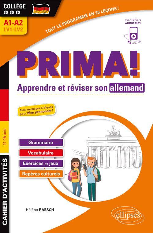 Prima Cahier D Activites Pour Apprendre Et Reviser Son Allemand College 5e 4e 3e Lv1 Lv2 A1 A2 Fichiers Audio Vocabulaire Grammaire College