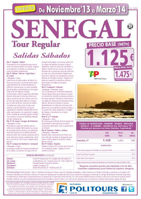 SENEGAL Tour Regular, sal. 1/11/13 al 31/03/14 dsd mad, bcn, bio, agp, svq,...(9d/7n) p.f. 1.475€ - http://zocotours.com/senegal-tour-regular-sal-11113-al-310314-dsd-mad-bcn-bio-agp-svq-9d7n-p-f-1-475e/