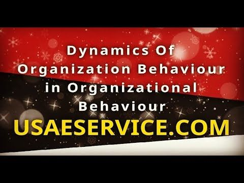 Dynamics Of Organization Behaviour In Organizational Behaviour Alaska Arizona Arkansas California In 2020 Organizational Behavior Change Leadership Organizational