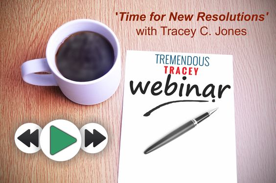Talking Tremendous Webinar Replay: Time for New Resolutions.