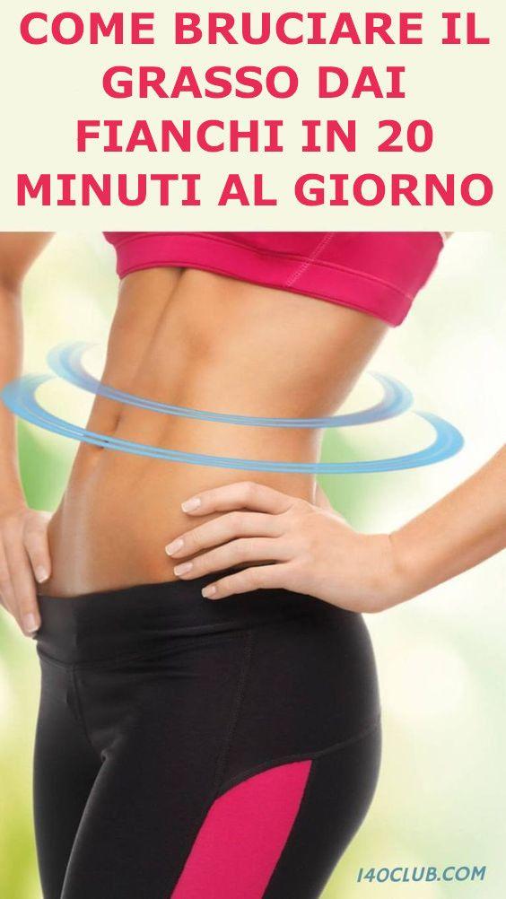 come perdere peso grasso e fianchi velocemente