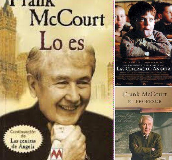 Trilogía de Frank McCourt. ' Las cenizas de Ángela' Obra bibliográfica. Una trilogía inolvidable y profunda