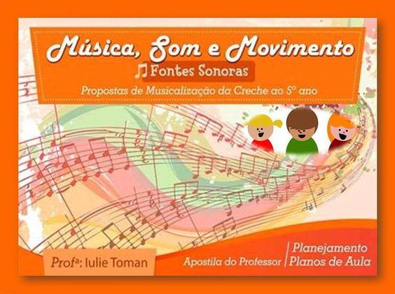 Música, Som e Movimento Fontes Sonoras (da creche ao 5º ano) Solicite demonstração gratuita. www.oficinasartsom.com oficinasartsom@gmail.com tel/whatsapp (21) 99656-7444