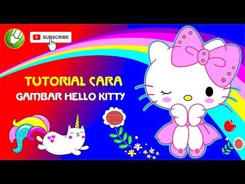 Tutorial Cara Gambar Hello Kitty Lucu Youtube Hello Kitty Gambar Cara Menggambar