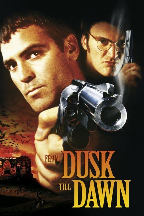 From Dusk Till Dawn 1996 Full Movie Hd Free Download Dvdrip Dawn Movie Vampire Movies Dusk Till Dawn
