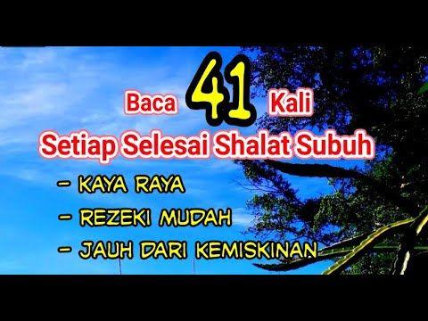 Ampuh 2 Amalan Mustajab Kaya Raya Secepat Kilat Playlist Channel