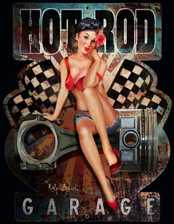 Hot Rod Garage Pin Up Girl Die Cut Sign Hot New Items!!! Signs For Sale: