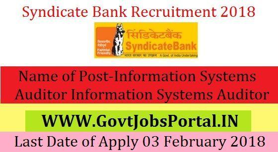 Syndicate Bank Recruitment 2018 Information Systems Auditor Information Systems Auditor Bank Jobs Government Jobs Job Portal