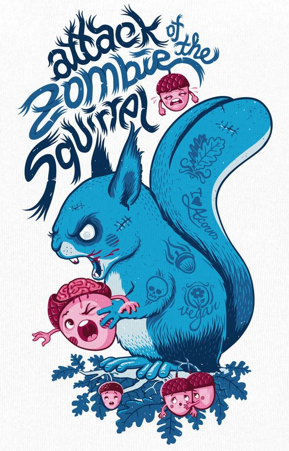 Zombie squirrel illustration@Hannah Owens...this will be Montevallo during the zombie appocolypse:):
