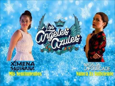Angeles Azules Ft Natalia Lafourcade Vs Ximena Sarinana Nunca Es Suficiente Y Mis Sentimientos Youtube Musica Diversao