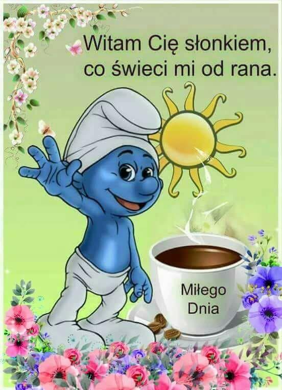 Powitania Na Dzień Dobry Good Morning Good Night Humor