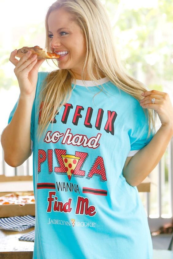 """NEW NEW NEW!!! One of our FAVE sleep shirt designs! """"Netflix so hard Pizza wanna find me"""" - Raise your hand if you can relate! Get yours online now at WWW.JADELYNNBROOKE.COM"""