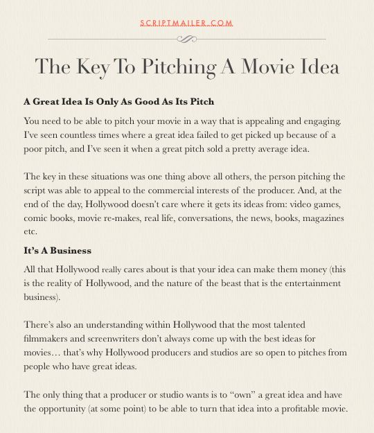 The Key To Pitching A Movie Idea Screenwriting Screenplay Script