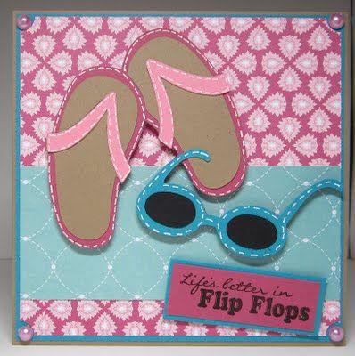 http://stampynwifesspace.blogspot.com/2011/08/lifes-better-in-flip-flops.html