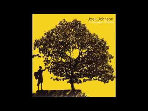 Jack Johnson In Between Dreams Full Album ᴴᴰ Youtube Eric Clapton Unplugged Jack Johnson Rough Trade Records