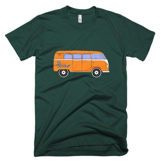 Go Further Van Life T-shirt