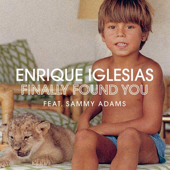 Enrique Iglesias, Sammy Adams – Finally Found You (single cover art)