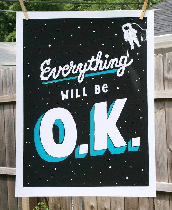 Everything Will Be O.K.