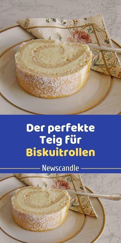 Der Perfekte Teig Fur Biskuitrollen Teig Kuchen Und Torten Rezepte Backrezepte Kuchen