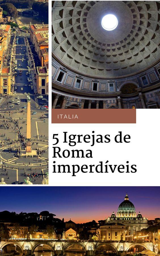 8311be698367352c6a3e0c52b54ec1ba As 5 igrejas mais fantásticas em Roma