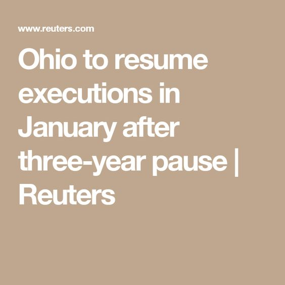 Ohio to resume executions in January after three-year pause | Reuters