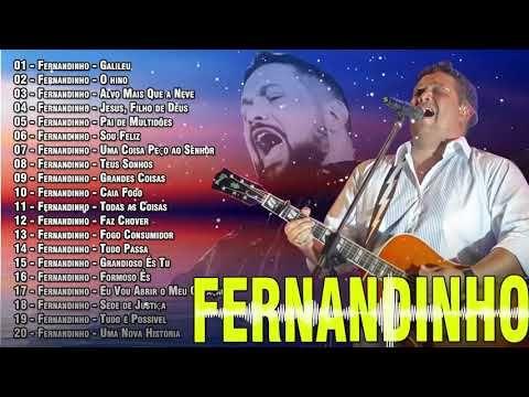 So As Melhores Musicas De Fernandinho 2019 Fernandinho Melhores