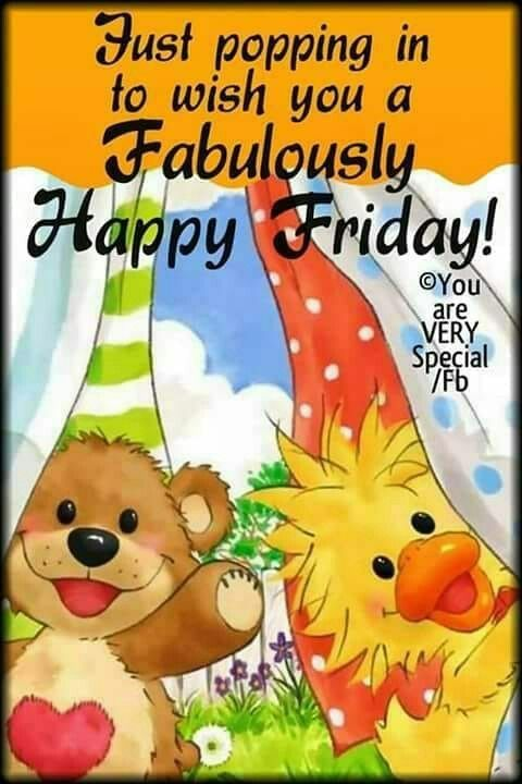 Fabulous Friday With Images Happy Day Quotes Good Morning